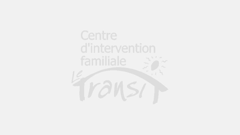 Le Transit à la rencontre des parents | Centre d'intervention familiale Le Transit